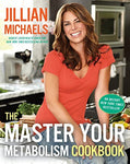 The Master Your Metabolism Cookbook [Hardcover] Michaels, Jillian
