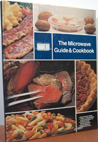 Microwave Guide & Cookbook, The [Hardcover] Editor
