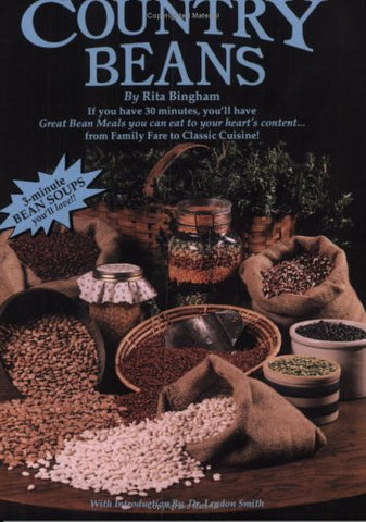 Country Beans - How to cook dry beans in only 3 minutes! [Paperback] Rita Bingha
