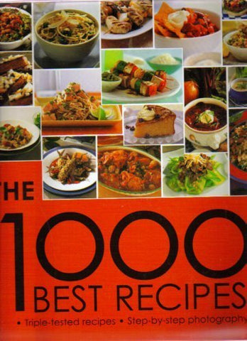 The 1000 Best Recipes [Hardcover] Bay Books
