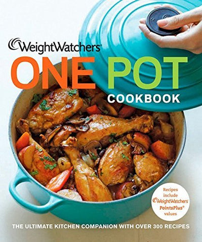 Weight Watchers One Pot Cookbook (Weight Watchers Cooking) Weight Watchers