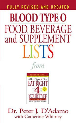 Blood Type O Food, Beverage and Supplement Lists (Eat Right 4 Your Type) [Mass M
