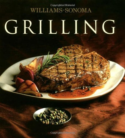 Williams-Sonoma Collection: Grilling [Hardcover] Kelly, Denis
