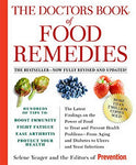 The Doctors Book of Food Remedies: The Latest Findings on the Power of Food to T