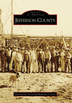 Jefferson County (Images of America) (Paperback) Rigby