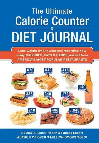The Ultimate Calorie Counter & Diet Journal [Spiral-bound] Lluch, Alex A.