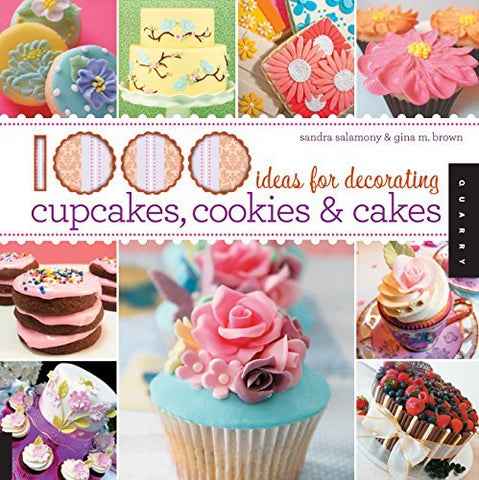 1,000 Ideas for Decorating Cupcakes, Cookies & Cakes [Paperback] Salamony, Sandr