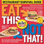 Eat This Not That! Restaurant Survival Guide: The No-Diet Weight Loss Solution Z