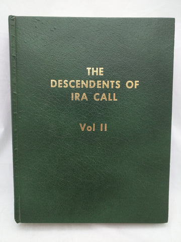 Chesterfield Idaho The Descendants of Ira Call Volume II/2 Christensen Litton Smith Phillips Bancroft FAIR