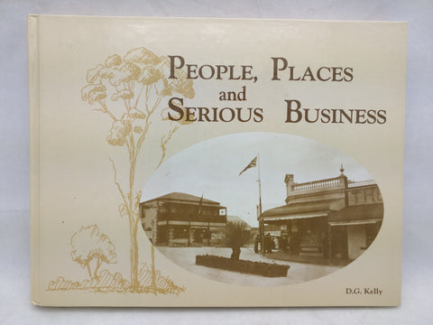 Kingscote Australia People Places and Serious Business Kelly Parndana Kangaroo Island Book
