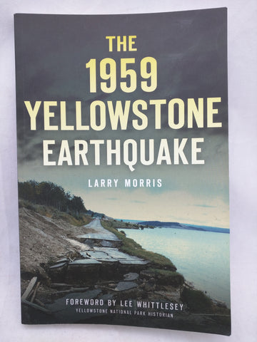 The 1959 Yellowstone Earthquake (Disaster) (Paperback) National Park