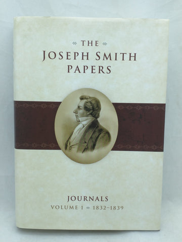 The Joseph Smith Papers Journals Volume 1 1832 - 1839 Book LDS Hardcover