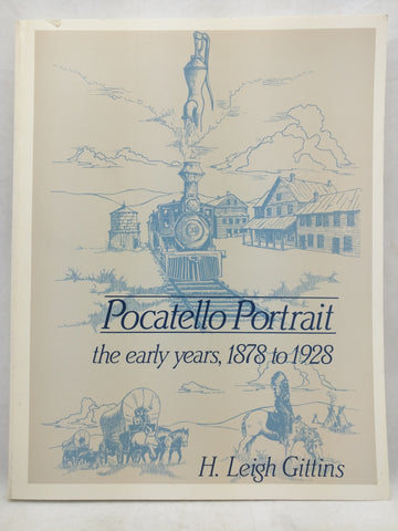 Pocatello Portrait: The Early Years, 1878-1928 (A Gem book) (Paperback)