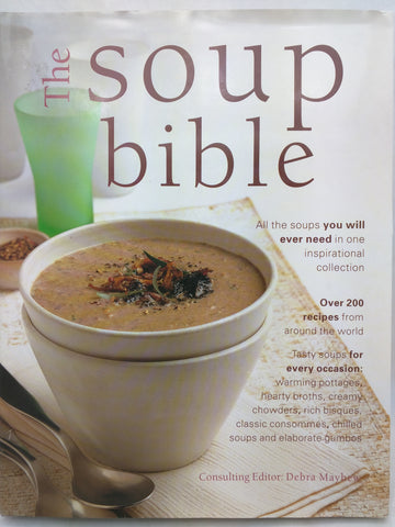 Soup Bible [Hardcover] Debra Mayhew