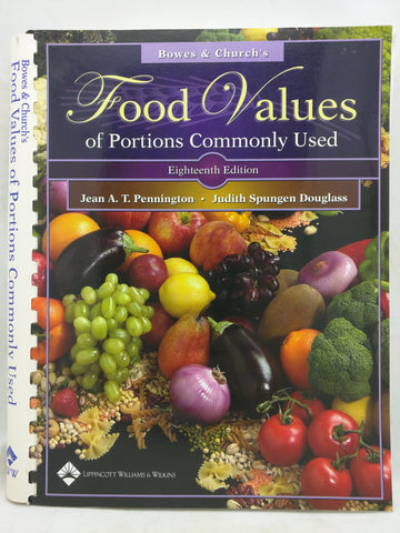 Bowes and Church's Food Values of Portions Commonly Used Pennington PhD  RD, Jea