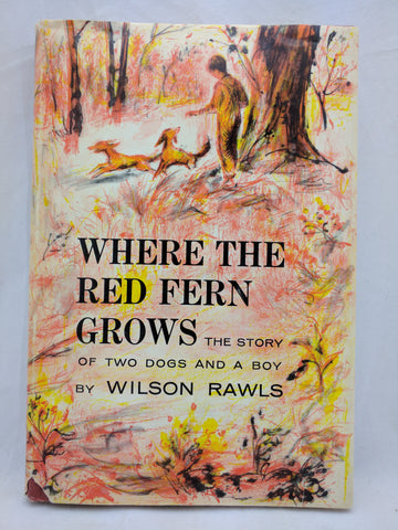 Where The Red Fern Grows Wilson Rawls Early Printing Doubleday 1961 HB in Jacket