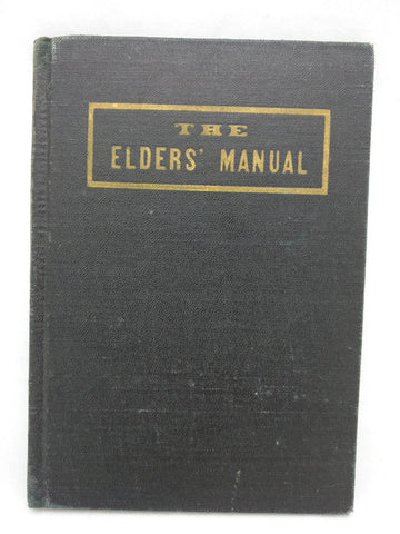 1927 The Elders Manual LDS Mormon Missionary Heber J. Grant President Independence Missouri Mission