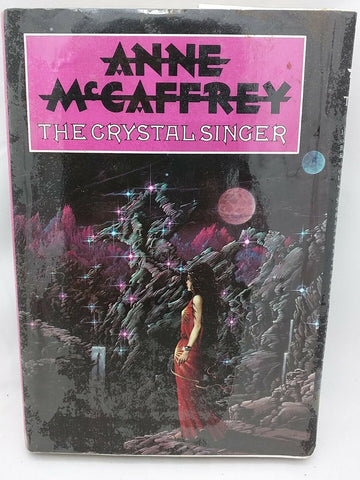 The Crystal Singer Anne McCaffrey 1st British Edition HC Dustjacket X-Library 82