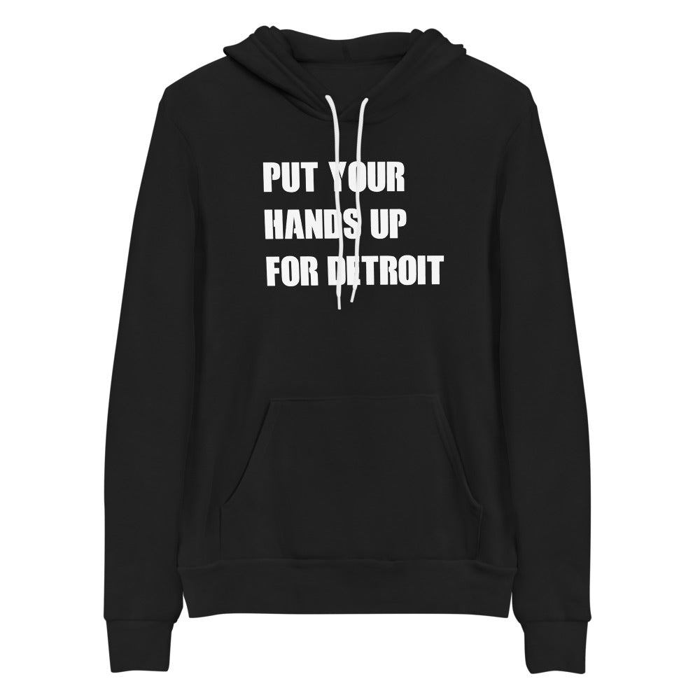 Put Your Hands Up For Detroit - Black Hoodie