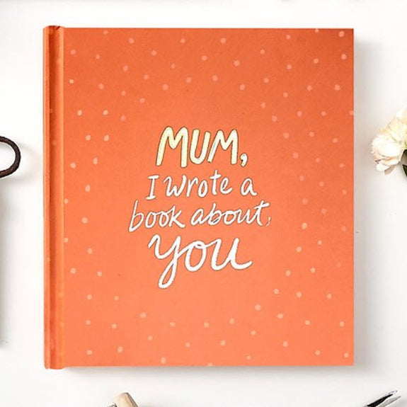 Gift Book Mum I Wrote A Book About You