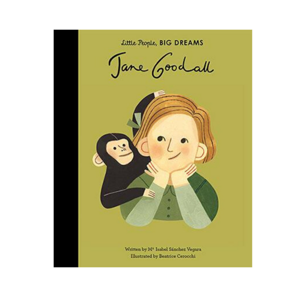 JANE GOODALL - LITTLE PEOPLE, BIG DREAMS