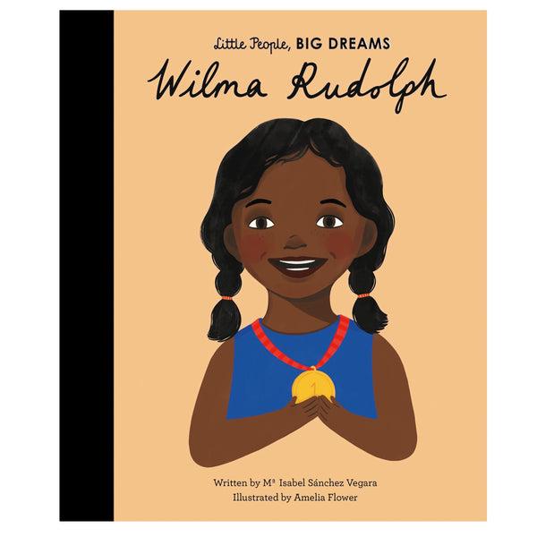 LITTLE PEOPLE, BIG DREAMS - Wilma Rudolph