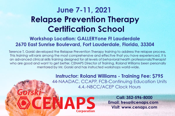 June 7-11, 2021- Relapse Prevention Therapy Certification School- REGISTER HERE