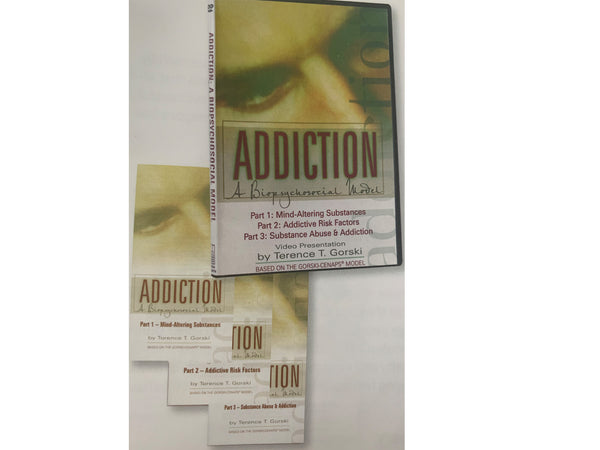 DVD SERIES I: ADDICTION - A Biopsychosocial Model