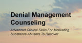 Denial Management Counseling (Home Study Course- 14 CEUs)