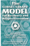 The Gorski-CENAPS Model for Recovery and Relapse Prevention