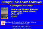 Straight Talk About Addiction: A Biopsychosocial Model-Virtual Event
