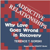 Gorski's Addictive Relationships