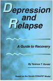 Depression and Relapse - A Guide to Recovery - On Sale! 50% off