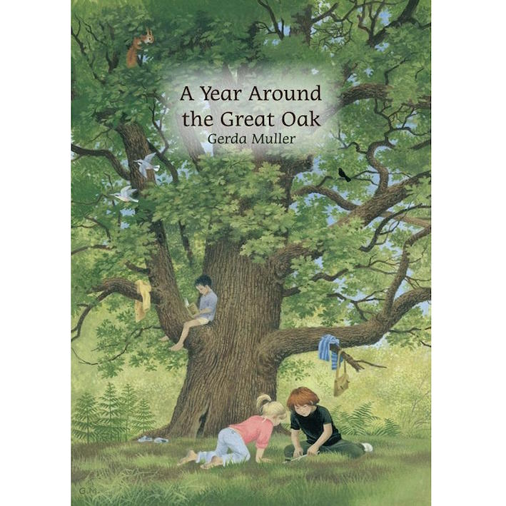 A Year Around The Great Oak - book by children's author Gerda Muller
