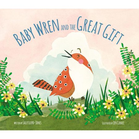 Baby Wren and the Great Gift - children's book by Sally Lloyd-Jones