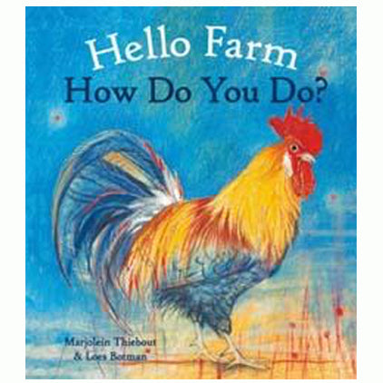 Book cover for Hello Farm, how do you do? by Loes Botman