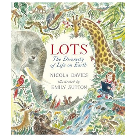 Book cover for Lots, The Diversity of Life on Earth by Nicola Davies