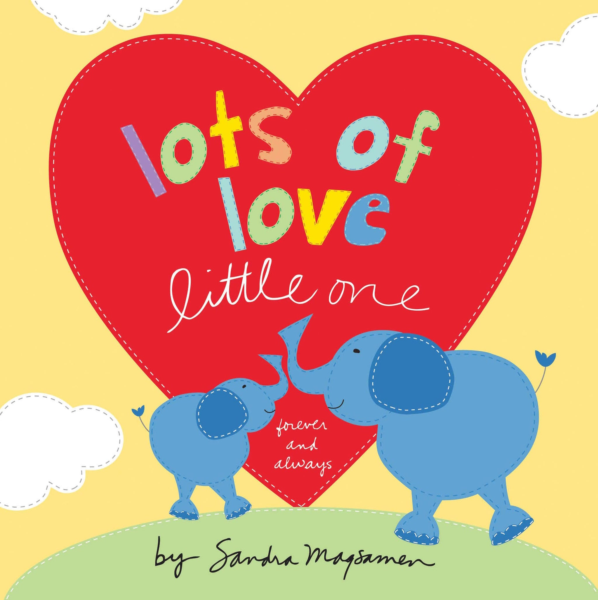 Lots of Love Little One - board book by Sarah Magsamen
