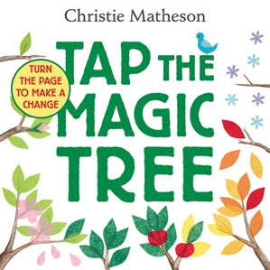 Book cover for Tap The Magic Tree board book by children's author Christie Matheson