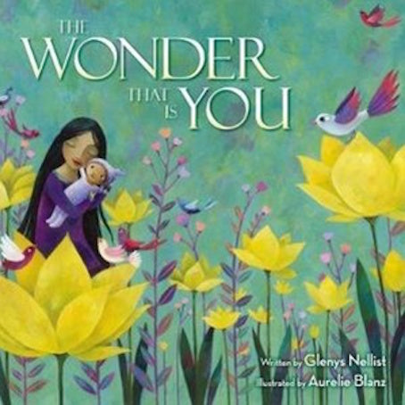 The Wonder That Is You - children's book by author Glenys Nellist