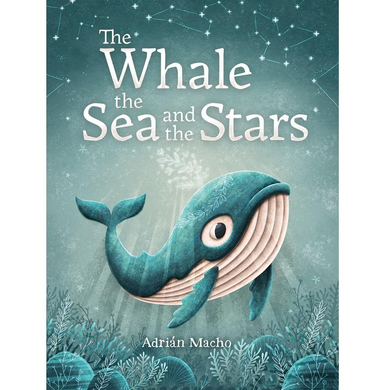 The Whale, the Sea and the Stars - book by Adrian Macho