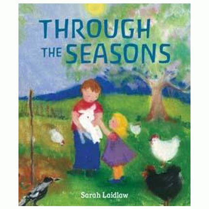 Book cover for Through The Seasons by children's author Sarah Laidlaw