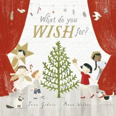 What Do You Wish For? - children's book