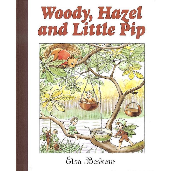 Woody, Hazel and Little Pip - book by children's author Elsa Beskow