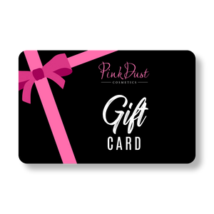 Pink Dust Cosmetics Gift Card