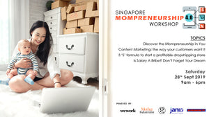 SINGAPORE MOMPRENEURSHIP 4.0 WORKSHOP IS BACK!!!