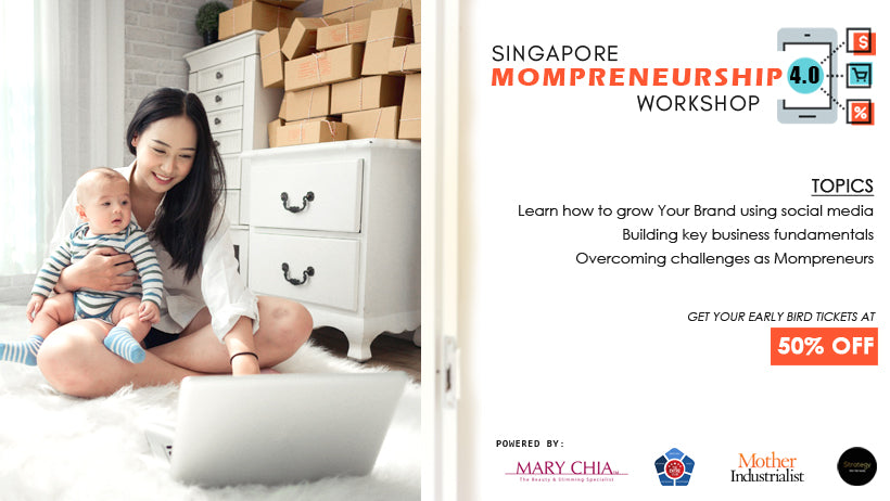 Singapore Mompreneurship 4.0 Workshop 2019
