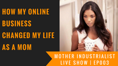 how my online business changed my life as a mom