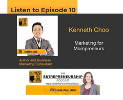 Episode 10: Marketing for Mompreneurs by Virginia Phillips