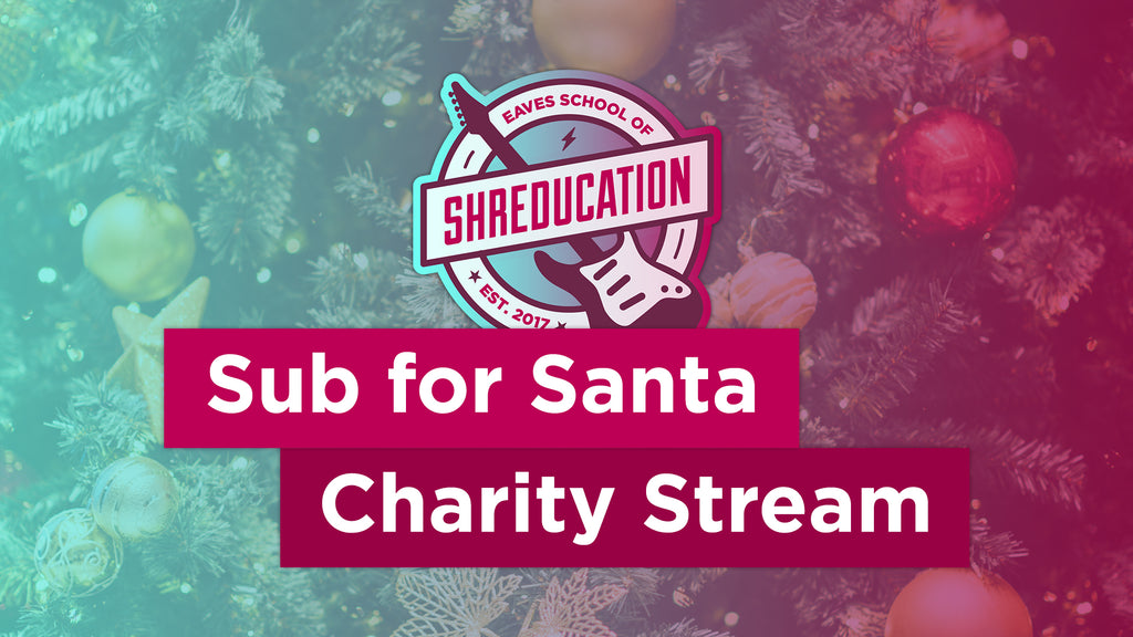 Lady Eaves Sub for Santa Charity Stream